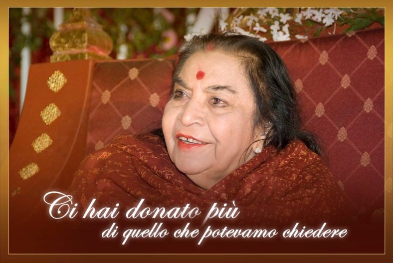 Ci hai dato più di quello che potevamo chiedere, Addio Shri Mataji Nirmala Devi, fondatrice di Sahaja Yoga